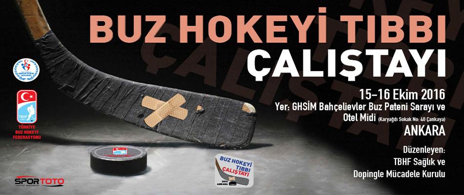 """""""Buz Hokeyi Tıbbı Çalıştayı"""" Ankara'da  Toplanıyor"""