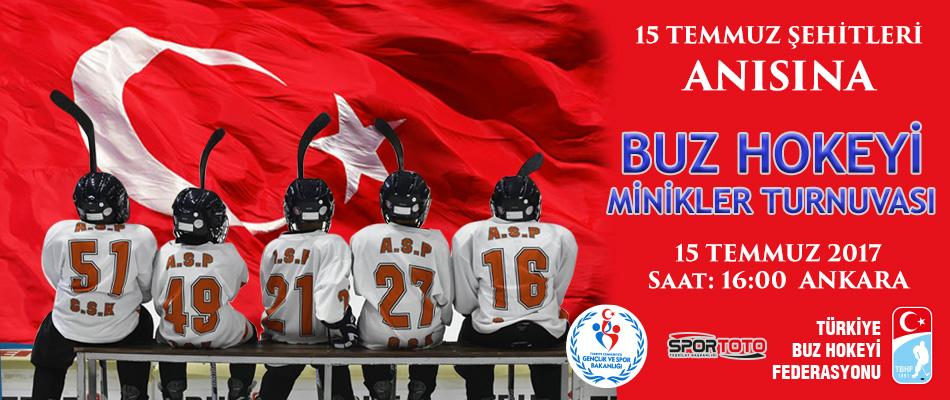 """15 Temmuz  """"Minikler Buz Hokeyi Turnuvası"""" düzenleniyor.."""