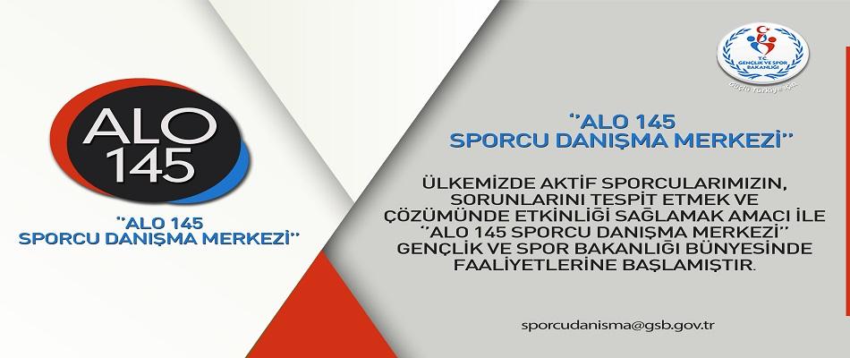 Sporcu Danışma Merkezi: ALO 145 Faaliyetlerine Başladı...